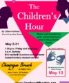 Coming Up: The Children's Hour at Lionheart Theatre