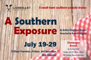 A Southern Exposure at Lionheart Theatre, July 19-29