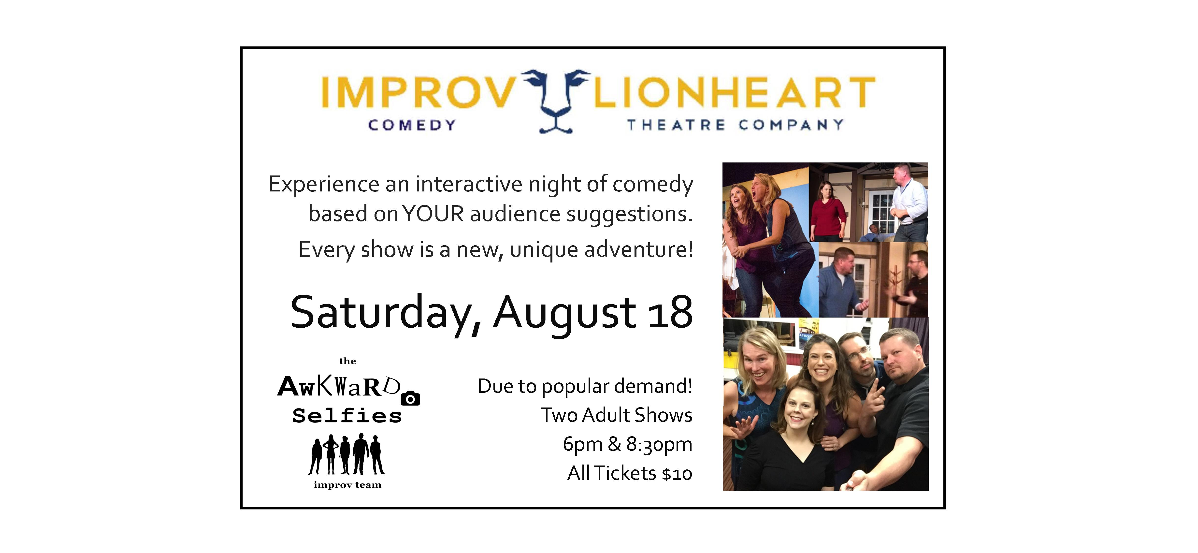 Awkward Selfies Improv at Lionheart Theatre on Aug 18