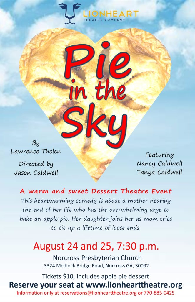 Pie in the Sky by Lionheart Theatre at Norcross Presbyterian