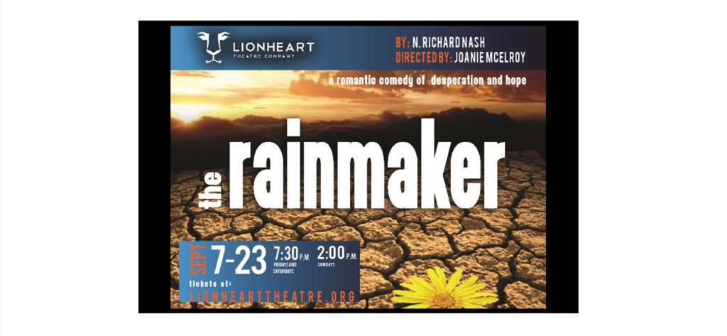 The Rainmaker plays September 7-23 at Lionheart Theatre