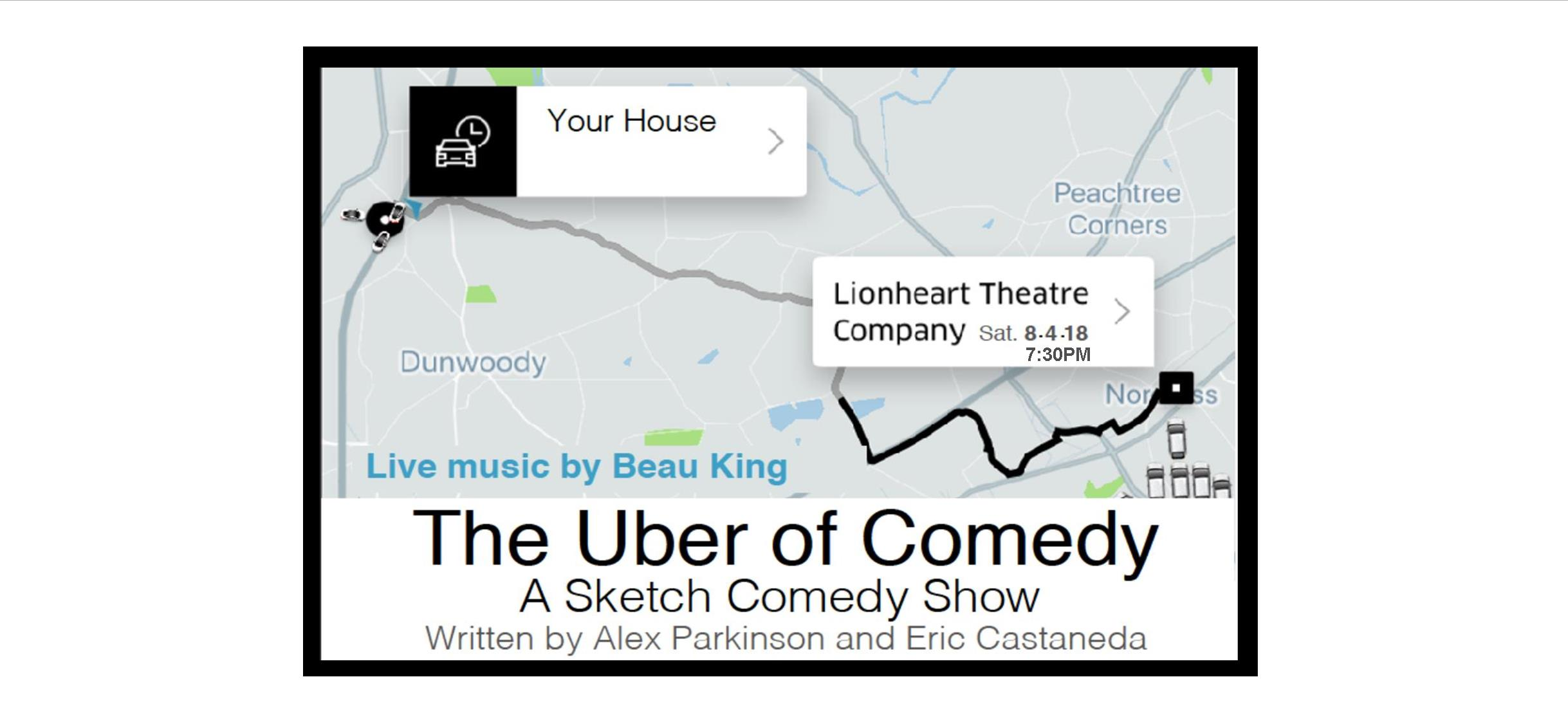 Uber of Comedy show at Lionheart Theatre