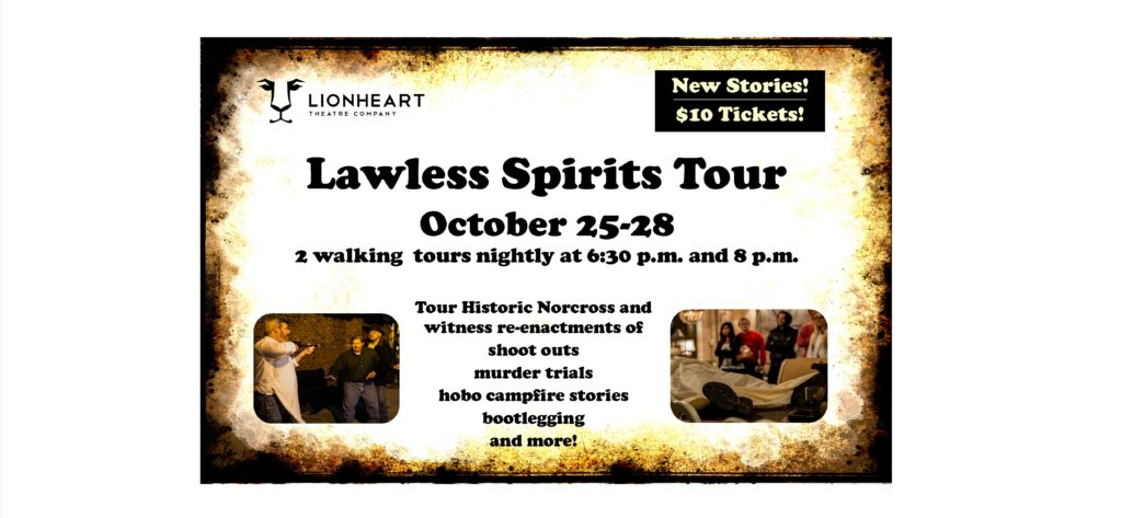 Lionheart Theatre's Lawless Spirits, October 25-28